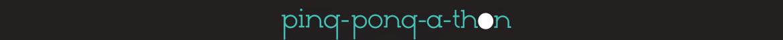 PING PONG-A-THON 2016